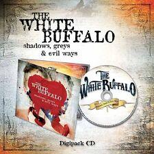"The White Buffalo ""Shadows, Greys & Evil Ways"" Digipak CD - NEW"