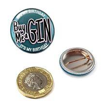 Ginsanity Nouveauté Gin Bouton Badge (25mm) -it's My Anniversaire Acheter Me un