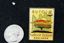 HOT AIR BALLOON PIN AURORA BALLOON FESTIVAL KOSI/KEZW