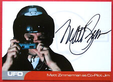 UFO - MATT ZIMMERMAN (MZ2) as Co-Pilot Jim - VERY LIMITED Autograph Card