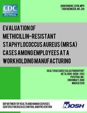 Evaluation of Methicillin-Resistant Staphylococcus Aureus (MRSA) Cases among...