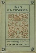 Gemeindebehörde Den Haag und Scheveningen Niederlande um 1914 's-Gravenhage