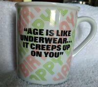 Enesco vintage Happy Birthday Mug Age is like underwear.it creeps up on you 1983