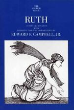 The Anchor Yale Bible Commentaries Ser.: Ruth by Edward F., Jr. Campbell and...