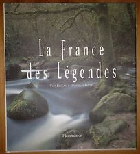 La France des Légendes / Yves Paccalet & Stanislas Fautré