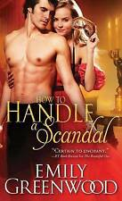 How to Handle a Scandal     Emily Greenwood