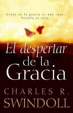 EL DESPERTAR DE LA GRACIA / THE AWAKENING OF GRACE - SWINDOLL, CHARLES R. - NEW