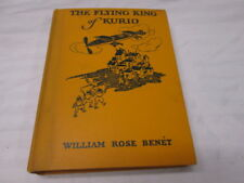 The Flying King of Kurio William Rose Benet 1926 Signed by Illustrator J Smalley