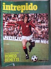 Intrepido n°15 1974 Romeo Benetti Liza Minelli Lone Wolf  [G388]