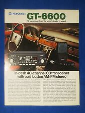 Pioneer GT-6600 CB AM FM Sales Brochure Factory Original The Real Thing