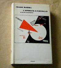 Babel - L'ARMATA A CAVALLO e altri racconti - Einaudi 1969 1a edizione completa