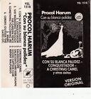 K 7 AUDIO (TAPE) PROCOL HARUM *CON SU BLANCA PALIDEZ* (MADE IN SPAIN)