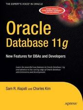 Expert's Voice in Oracle Ser.: Oracle Database 11g : New Features for DBAs...