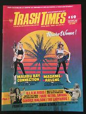 TRASH TIMES #19 (FR / 2019) Fanzine / Andy Sidaris / GLOW / The Ladybirds