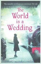 The World is a Wedding, New, Jones, Wendy Book