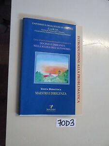 MAESTRI E DIRIGENZA scuola pedagogia (70 D 3)