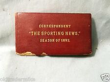 VERY RARE 1892 CORRESPONDENT PASS-THE SPORTING NEWS- SIGNED EDITOR A. H. SPINK