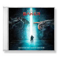MARK BAKER - THE FUTURE AIN'T WHAT IT USED TO BE - CD NEW MELODIC ROCK RECORDS