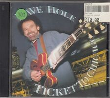 DAVE HOLE - ticket to chicago CD