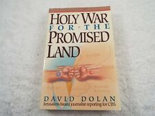 Holy War for the Promised Land, by David Dolan
