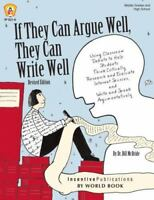If They Can Argue Well, They Can Write Well: Using Classroom Debate To Help S...