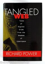 TANGLED WEB Digital Crime from the Shadows of Cyberspace RICHARD POWER - New