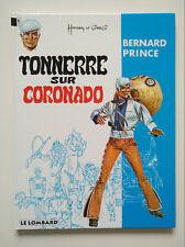 RE 1993 (très bel état) - Bernard Prince 2 (tonnerre sur Coronado) - Hermann