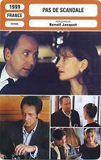 Movie Card. Fiche Cinéma. Pas de scandale (France) Benoît Jacquot 1999