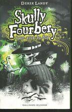 Skully Fourbery joue avec le feu.Derek LANDY.Gallimard Jeunesse SF16