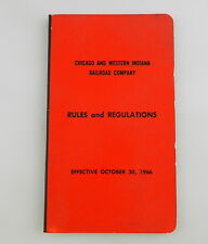Chicago & Western Indiana RR Company RULES & REGULATIONS Booklet 10/30/1966