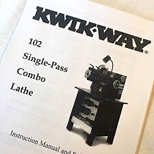 Kwik Way Operating Amp Parts Manual 102 Single Pass Combo Brake Lathes