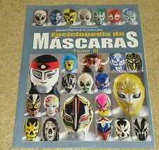 Enciclopedia De Mascaras Tomo III Lucha Libre Wrestling Mask Encyclopedia