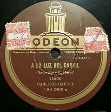 TANGO 78 rpm RECORD Odeon CARLOS GARDEL A la luz del candil / Rosas de abril