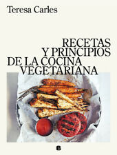 RECETAS Y PRINCIPIOS DE LA COCINA VEGETARIANA. ENVÍO URGENTE (ESPAÑA)
