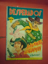 DESPERADOS DI J.MALLORQUI N° 169 DARDO 1958 -RARO ROMANZO COLLANA DEL COYOTE