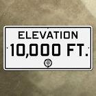 elevation 10000 feet California highway road sign 1947 CDOH 24x12 Sierra Nevada