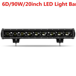 20″inch Single Row 90W 6D CREE LED Work Light Bar Flood Driving Fog Lamp OffRoad