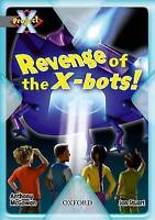 Project X: Great Escapes: Revenge of the X-bots!, McGowan, Anthony | Paperback B
