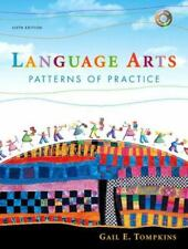 Language Arts : Patterns of Practice by Gail E. Tompkins Sixth Edition 2005