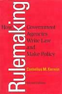 Rulemaking : How Government Agencies Write Law and Make Policy Paperback