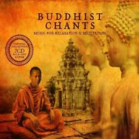 Buddhist Chants: Music For Relaxation and Meditation [CD]