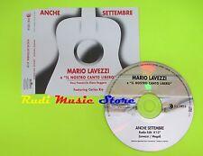 CD Singolo MARIO LAVEZZI Anche a Settembre ft Carlos Rio PROMO mc dvd (S9)