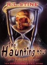 The Haunting Hour By R. L. Stine