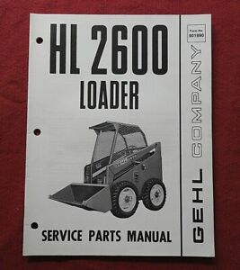 GENUINE GEHL HL 2600 TRACTOR SKID STEER LOADER PARTS MANUAL CATALOG NICE SHAPE