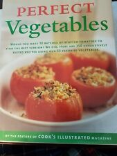 Cook Books Perfect Vegetables by Cooks Illustrated preowned like new