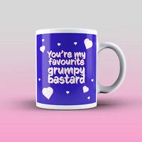 Funny Rude Relationship You're my favourite grumpy bastard - 11Oz Printed Mug