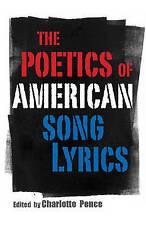 NEW The Poetics of American Song Lyrics (American Made Music Series)