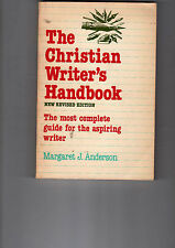 The Christian Writer's Handbook by Margaret J. Anderson