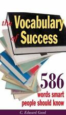 The Vocabulary of Success: 403 Words Smart People Should Know (Capital Ideas for