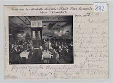 1712, Berlin Bierhalle Hackescher Markt gelaufen 1902 !